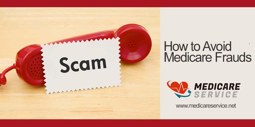 How to Avoid Medicare Frauds