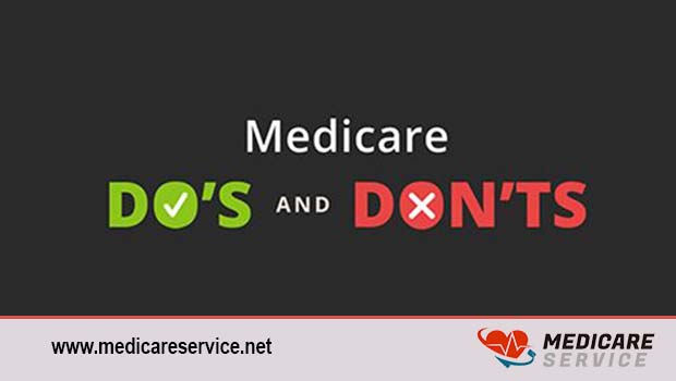 Medicare Do's and Don'ts