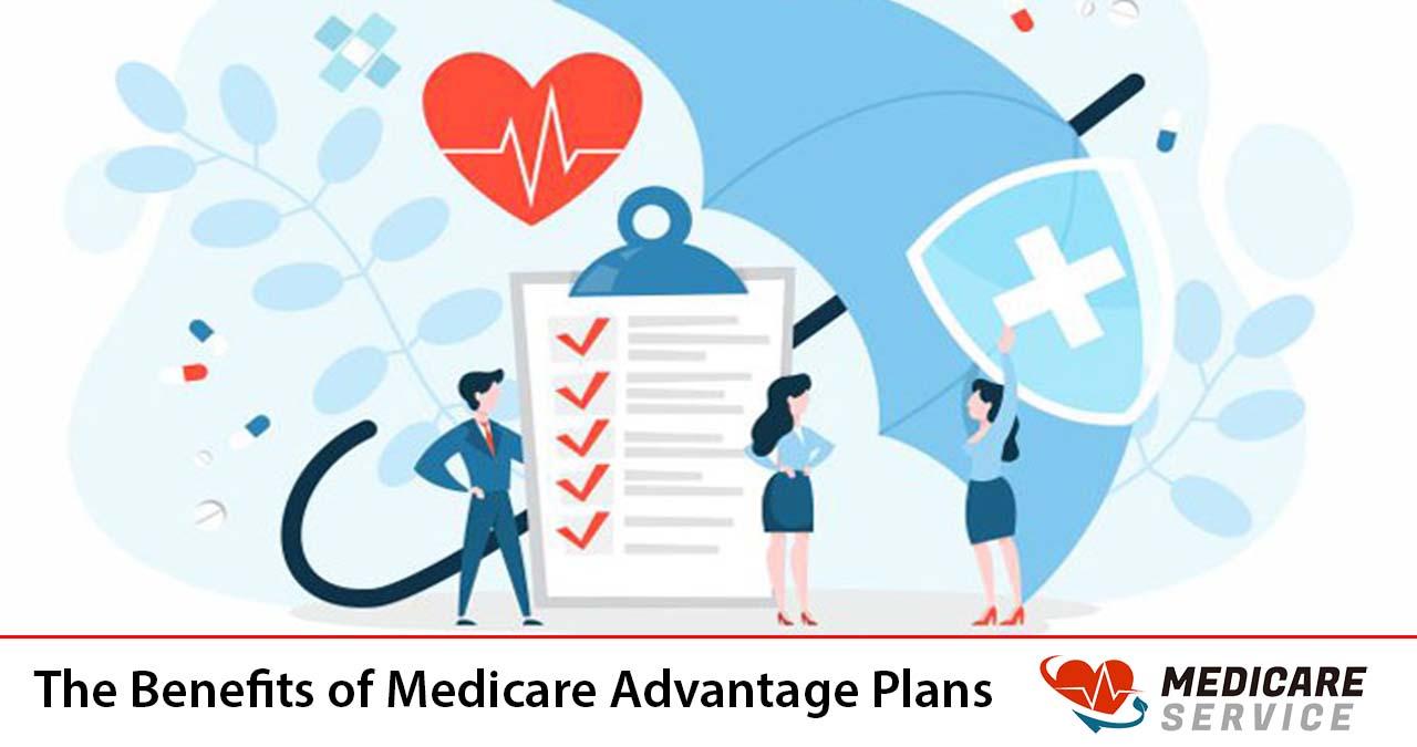 The Benefits of Medicare Advantage Plans