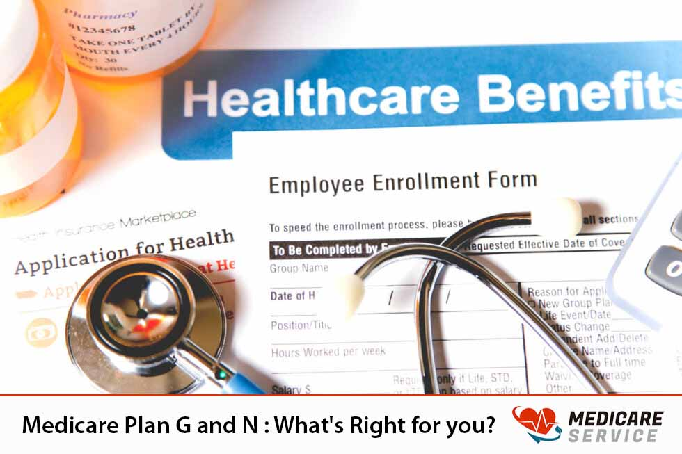 Medicare  Plan G and N : What's Right for you?