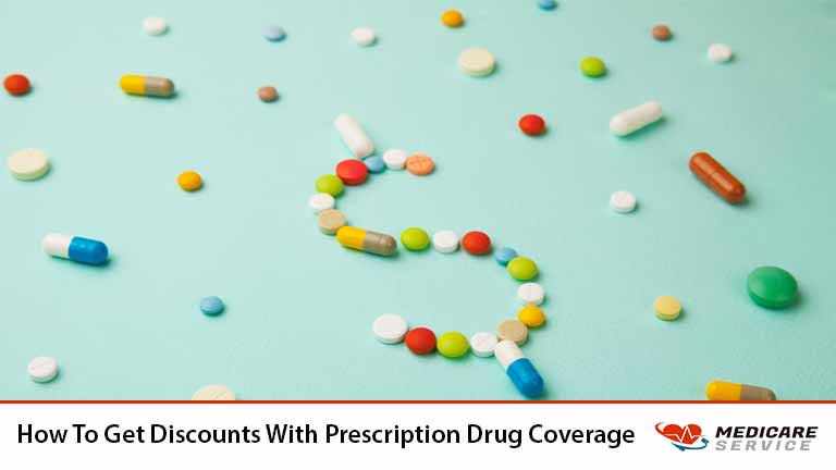 How To Get Discounts With Prescription Drug Coverage