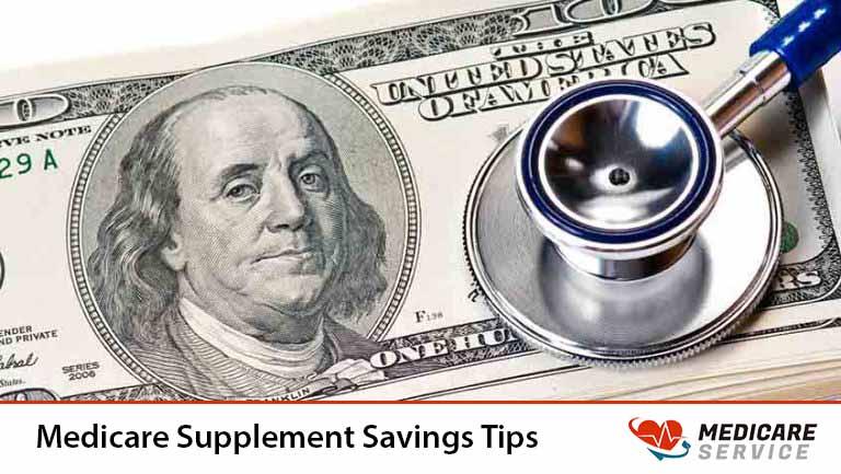 Medicare Supplement Savings Tips