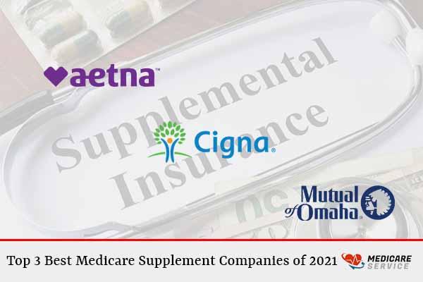 Top 3 Best Medicare Supplement Companies of 2021