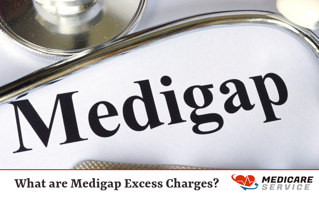 What are Medigap Excess Charges?