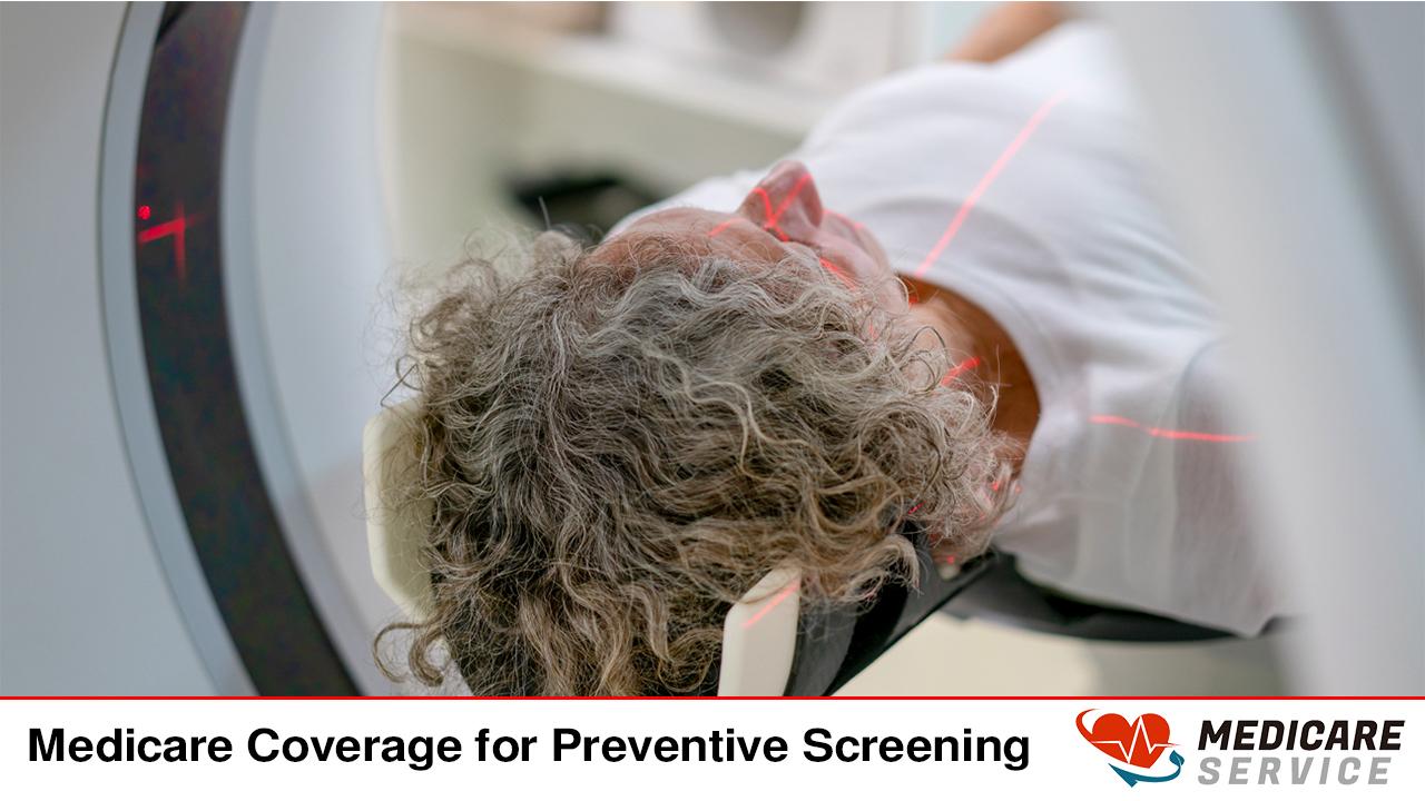 Medicare Coverage for Preventive Screening
