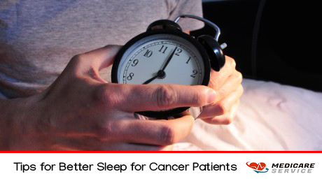 Tips for Better Sleep for Cancer Patients