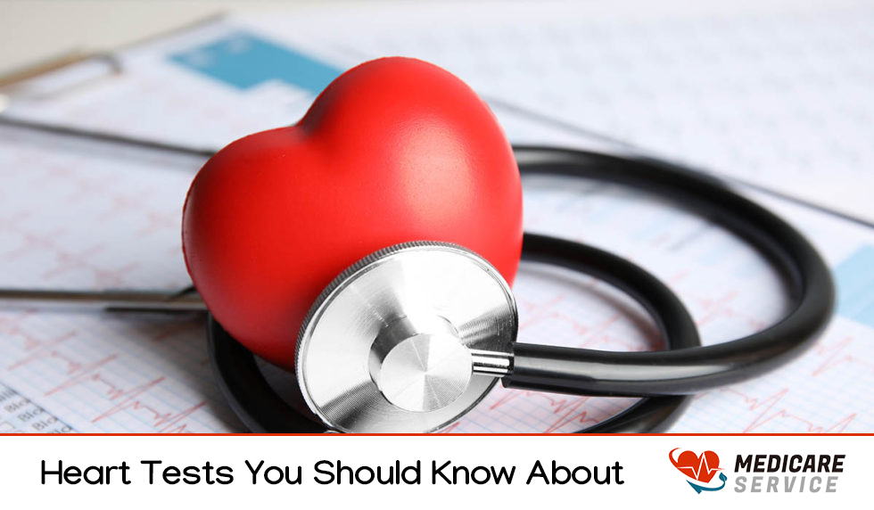 Heart Tests You Should Know About