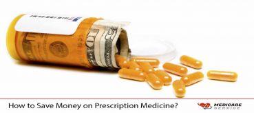 How to Save Money on Prescription Medicine?