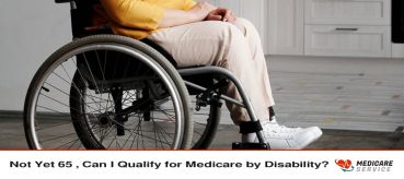 Not Yet 65 , Can I Qualify for Medicare by Disability?