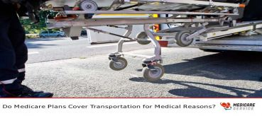 Do Medicare Plans Cover Transportation for Medical Reasons?